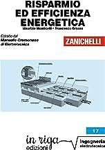 Risparmio ed efficienza energetica: Coedizione Zanichelli - in riga (in riga ingegneria Vol. 17) (Italian Edition)