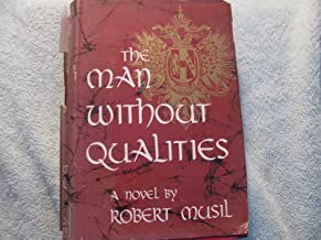 The Man Without Qualities, Vol. 1: A Sort of Introduction- The Like of It Now Happens (I)