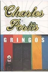 Gringos Kindle Edition