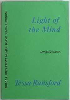 Light of the Mind: Dulce Lumen, Triste Numen, Suave Lumen, Flecker- Selected Poems