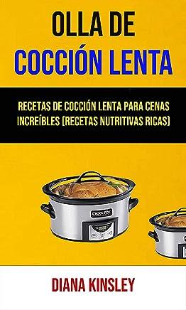 Amazon.com: olla - Slow Cookers / Kitchen Appliances: Books