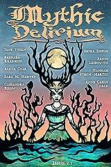 Mythic Delirium Magazine Issue 2.1 Kindle Edition