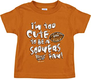 Smack Apparel Texas Football Fans. I'm Too Cute to be a Sooners Fan. Onesie(NB-18M) & Toddler Tee (2T-4T)