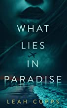 What Lies in Paradise (English Edition)