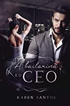 A Bailarina e o CEO: A vingança do viúvo
