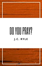 Do You Pray? (English Edition)