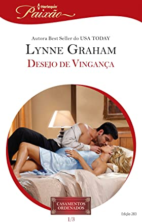 Desejo de Vingança (Harlequin Jessica Especial Livro 283)