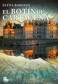 El Botín de Cartagena (El Ducado de Anizy nº 2) (Spanish Edition)