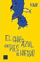 El chico azul con pies de hierro (Crossbooks)