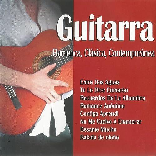 Guitarra Flamenca, Clásica, Contemporánea de El Niño de la ...
