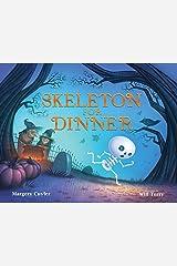 Skeleton for Dinner Kindle Edition