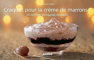 Craquez pour la crème de marrons ! (Craquez...) (French Edition)