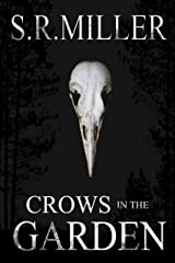 Crows in the Garden Kindle Edition