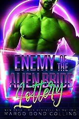 Enemy of the Alien Bride Lottery: A Sci Fi Alien Romance (Khanavai Warrior Bride Games Book 4) Kindle Edition