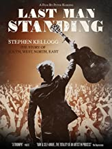 Last Man Standing: Stephen Kellogg & The Story of South, West, North, East