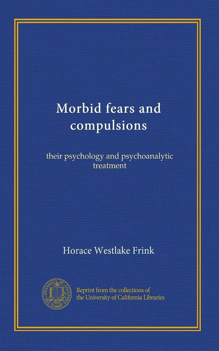 横たわる封筒醜いMorbid fears and compulsions: their psychology and psychoanalytic treatment