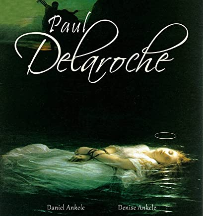 Paul Delaroche: 40+ Renaissance Paintings - High Renaissance