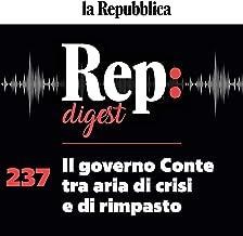 Il governo Conte tra aria di crisi e di rimpasto: Rep digest 237