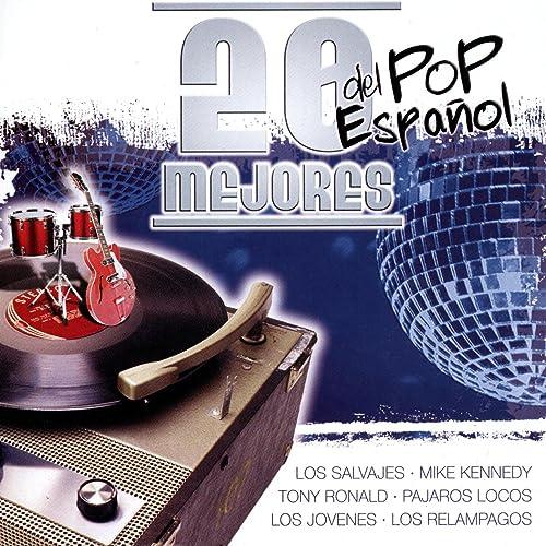 20 Mejores Del Pop Español Vol.4 by Varios Artistas de Pop ...