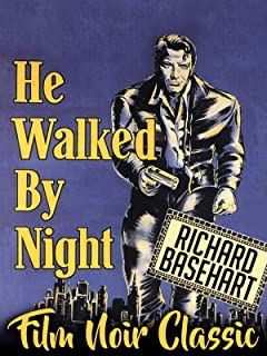 He Walked By Night - Richard Basehart, Film Noir Classic