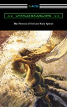 The Flowers of Evil and Paris Spleen (with an Introduction by James Huneker)
