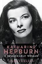 Katharine Hepburn: A Remarkable Woman