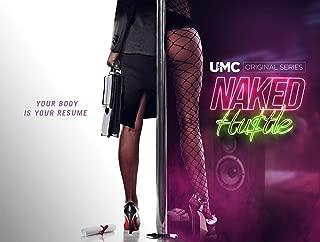 Naked Hustle - Season 1