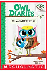 Eva and Baby Mo: A Branches Book (Owl Diaries #10) Kindle Edition