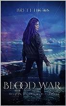 Blood War (Return of the Old-Bloods Book 2)