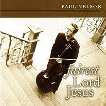 Best fairest lord jesus mp3 Reviews