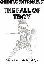 Quintus Smyrnaeus' Fall of Troy