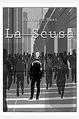 La Scusa (Italian Edition) Kindle Edition