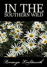 In The Southern Wild (Stories of Life, Stories of Love Book 5)