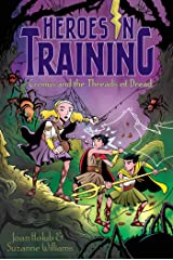 Cronus and the Threads of Dread (Heroes in Training Book 8) Kindle Edition