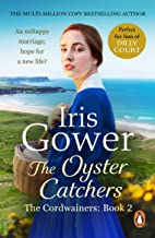 The Oyster Catchers (The Cordwainers: 2): A sweeping, emotional Welsh saga of love and determination... (English Edition)