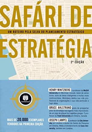 Safári de Estratégia: Um Roteiro pela Selva do Planejamento Estratégico