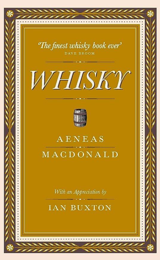口述テンションバットWhisky: with an appreciation by Ian Buxton (English Edition)