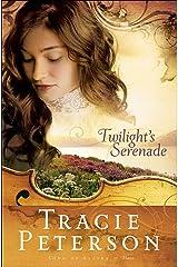 Twilight's Serenade (Song of Alaska Book #3) Kindle Edition