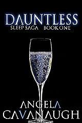 Dauntless (Sleep Saga Book 1) Kindle Edition