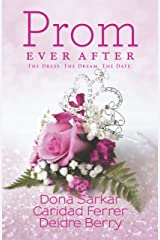 Prom Ever After: Haute Date\Save the Last Dance\Prom and Circumstance (Kimani TRU) Paperback