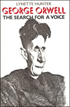 George Orwell: The Search for a Voice