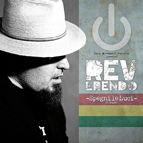 Spegni Le Luci.Spegni Le Luci By Reverendo On Amazon Music Amazon Com