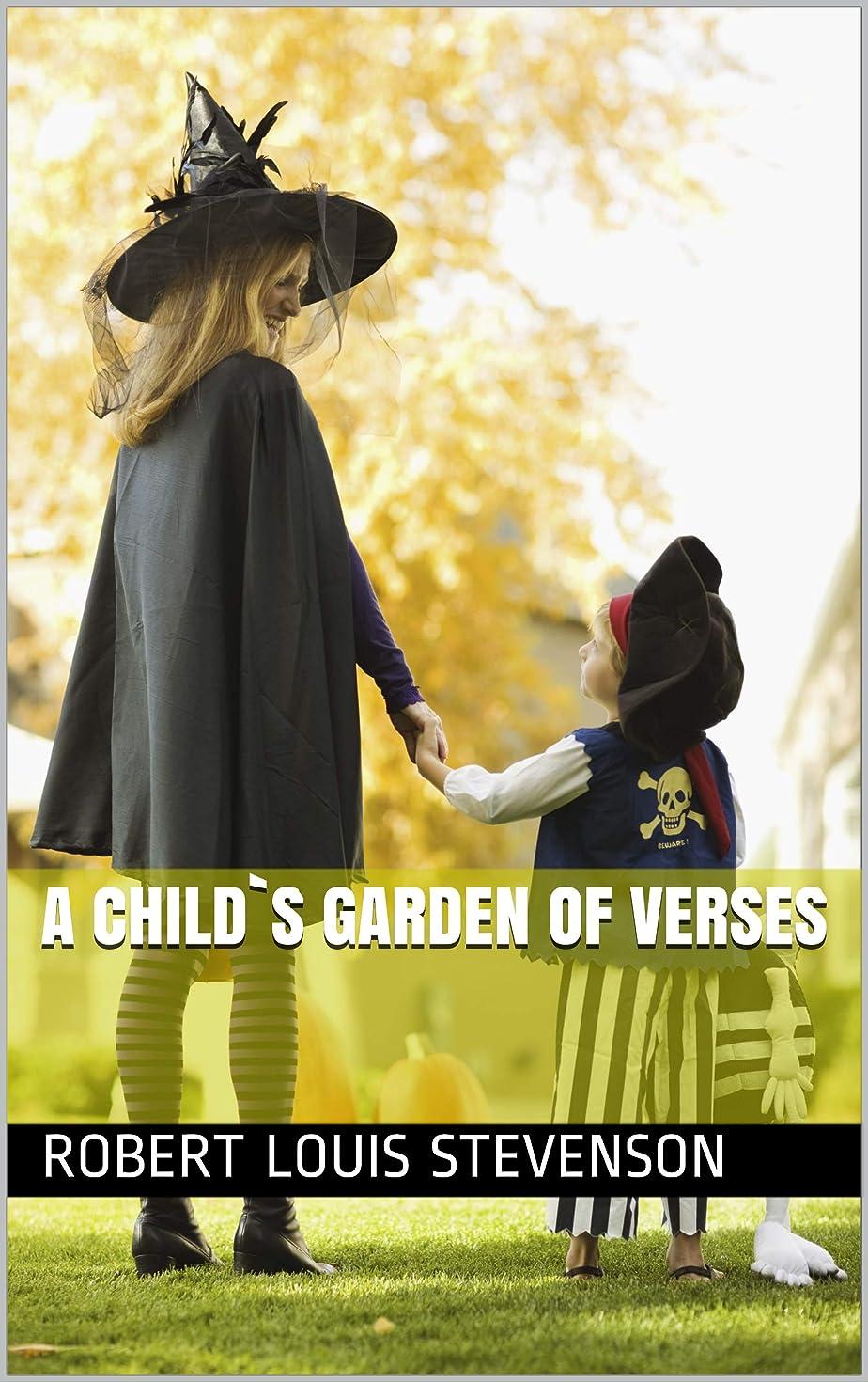 充実電極正規化A Child`s Garden of Verses (English Edition)