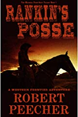 Rankin's Posse: A Western Frontier Adventure (The Marshal from Ocate Trilogy Book 1) Kindle Edition