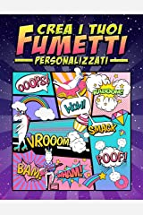 Crea i tuoi fumetti personalizzati: 100 template vergini unici per fumetti per adulti, ragazzi e bambini: copertina di unicorno 2865 Copertina flessibile