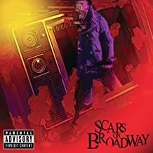 Scars on Broadway [Explicit]
