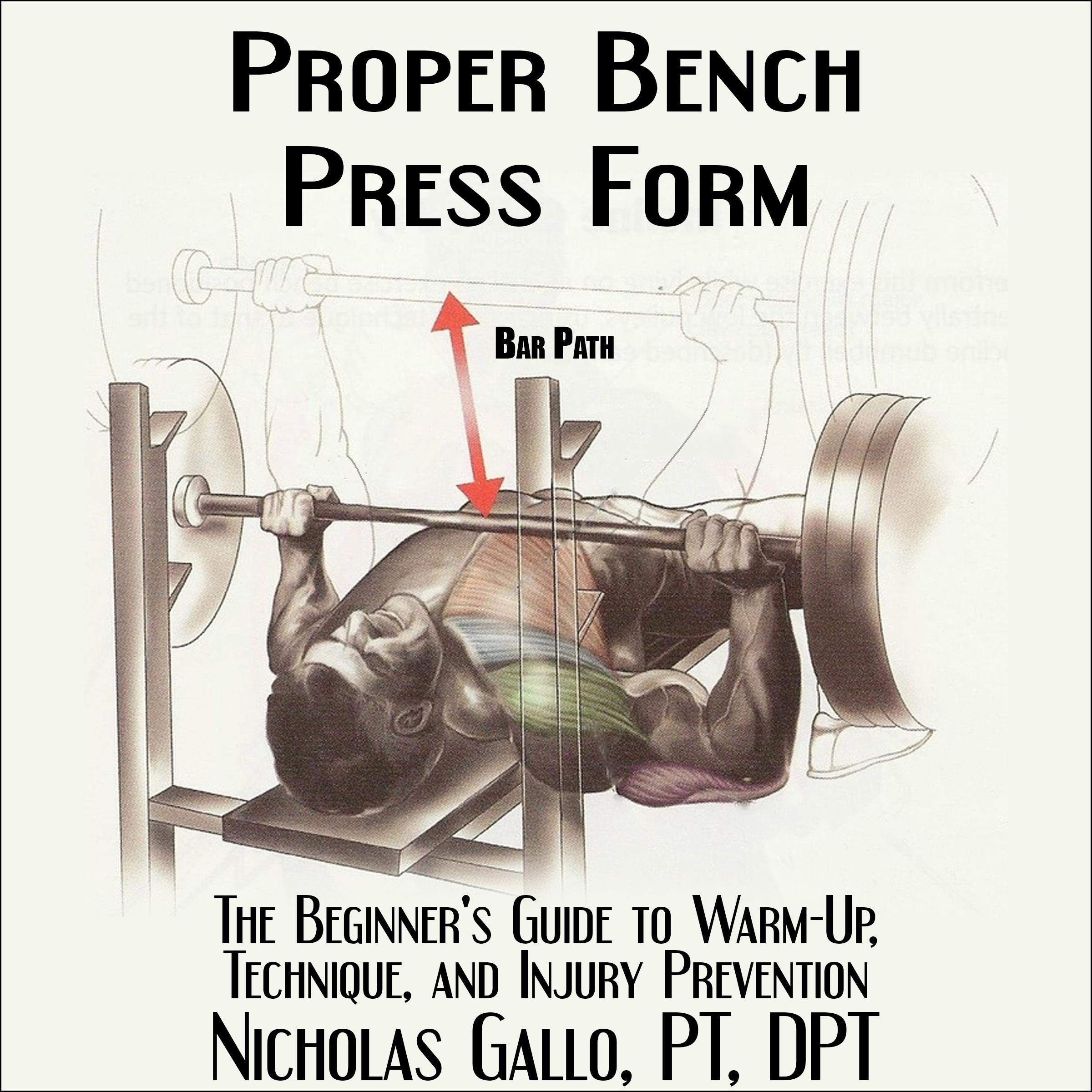 Image OfProper Bench Press Form: The Beginner's Guide To Warm-Up, Technique, And Injury Prevention