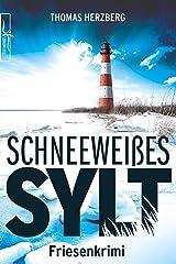 Schneeweißes Sylt: Friesenkrimi (Hannah Lambert ermittelt 5) Kindle Ausgabe