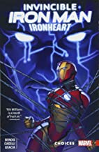 Best Invincible Iron Man: Ironheart Vol. 2: Choices Review