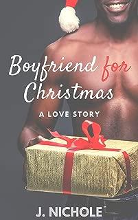 Boyfriend for Christmas: A Love Story